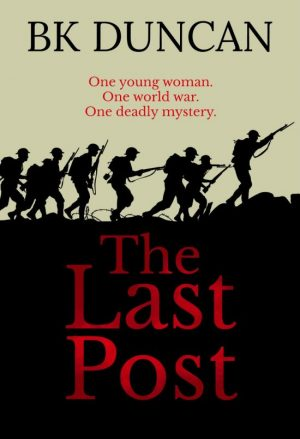 Book cover for The Last Post by BK Duncan