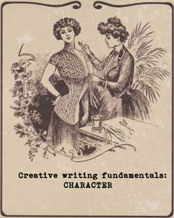Free creative writing course from Ruth Wade. Characters