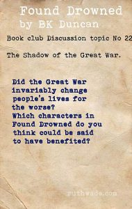 Found Drowned book club discussion topics: 22 in the shadow of the Great War