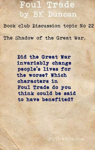 Foul Trade book club discussion topics: 22 in the shadow of the Great War
