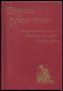 Martin Hewitt Investigator. Oscar Kirk reading list. BK Duncan