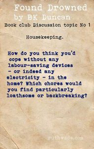 Found Drowned book club discussion topics: 1 housekeeping in 1920