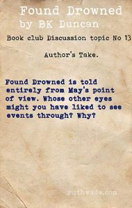 Found Drowned book club discussion topics: 13 the author's take