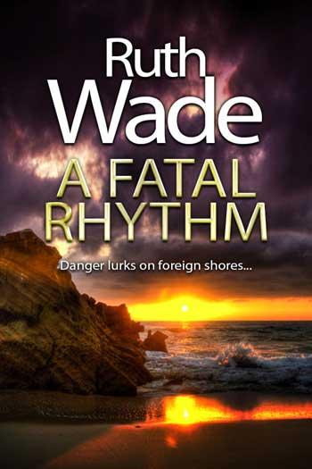 A Fatal Rhythm by Ruth Wade. First novel in Rhythms in Crime Dance Quartet.
